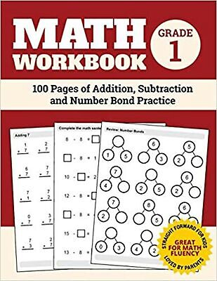 Math Workbook Grade 1: 100 Pages of Addition, Subtraction Elita Nathan paperback