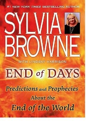 End of Days:Predictions and Prophecies About the End of the World-Sylvia Browne