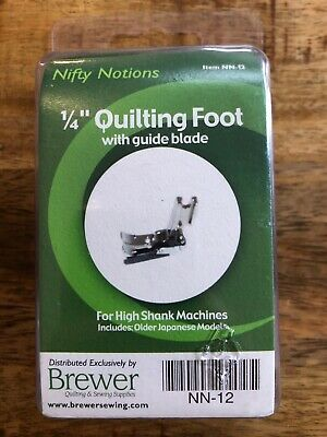 """NIFTY NOTIONS  1/4"""" QUILTING FOOT WITH GUIDE SINGER High Shank MACHINES NN-12!"""