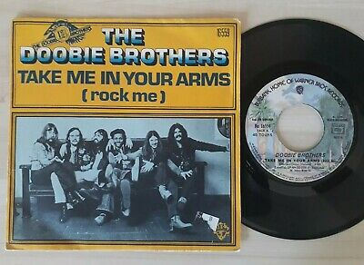 Vinyle 45T The Doobie Brothers Take Me In Your Arms