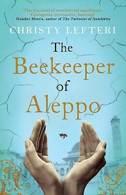 The Beekeeper of Aleppo Christy Lefteri