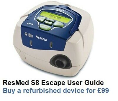 Information: How To Buy A Refurbished Resmed S8 Online For £99 + User Guide Pdf