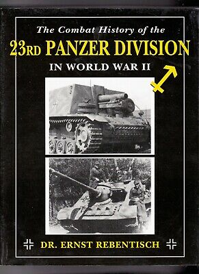 Combat History of 23rd Panzer Division. Excellent.