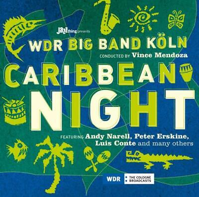 WDR Big Band Conducted By Vince Mendoza Feat.  And - Caribbean Night CD Bhm NEU