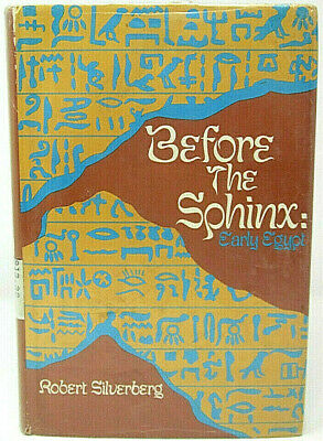 Before the Sphinx: Early Egypt Robert Silverberg 1971 First Edition H CDJ Ex-Lib