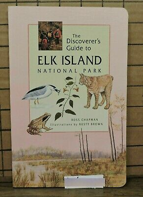 The Discoverer's Guide to Elk Island Notional Park Alberta L6-4 SH25