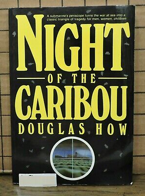 Night of the Caribou by Douglas How SH28 L9-7