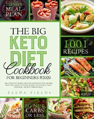 THE BIG KETO DIET COOKBOOK FOR BEGINNERS #2020  1001 Everyday Quick {ℙ.Ď.F}