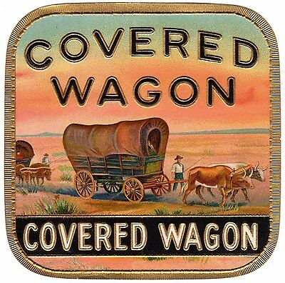 Cigar Box Label Vintage Outer Chromolithography Covered Wagon Original C1920S
