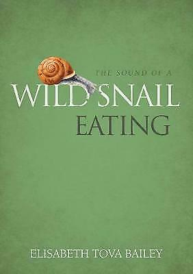 The Sound of a Wild Snail Eating - 9781900322911