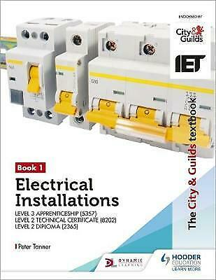 The City & Guilds Textbook: Book 1 Electrical Installations f... - 9781510432246