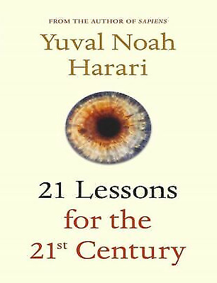 🔥21 Lessons for the 21st Century by Yuval Noah Harari <P_D_F>🔥