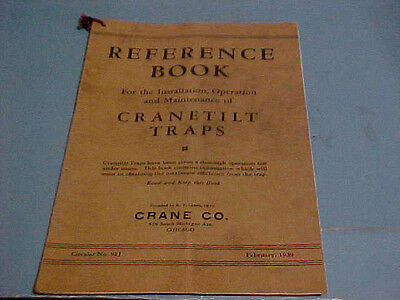 1939 Reference Book Manual Instructions Crane Industrial Steam Cranetilt Traps