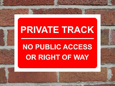 Private Track No Public Access Or Right Of Way Aluminium Sign 200mm x 135mm.