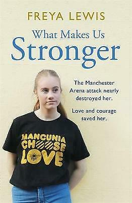 What Makes Us Stronger - 9781841883472
