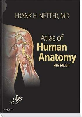 Atlas of Human Anatomy, 4th Edition [Netter Basic Science]  Netter MD, Frank H.