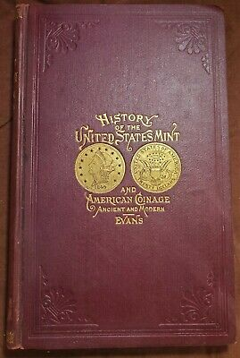 1886 History of the United States Mint by G. G. Evans ~ Ancient & Modern Coinage