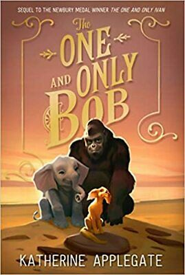 The One and Only Bob by Katherine Applegate (Digital,2020)