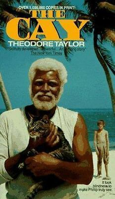 The Cay by Theodore Taylor (Trade Paper, Reprint, Hardcover)