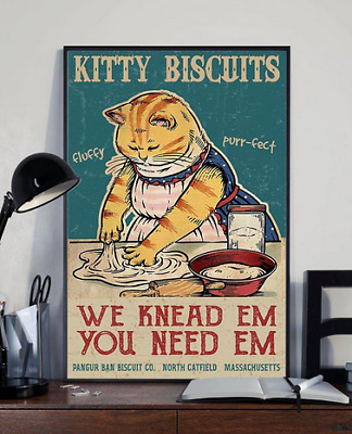 Kitty Biscuits We Knead Em You Need Em Vintage Style Wall Decor Poster No Frame