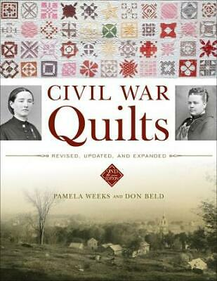 Antique Civil War Quilts & Their Stories plus Patterns for Sewing Your Own, 2nd