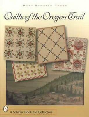 Oregon Trail Quilts Book History Vintage Antique 1800s