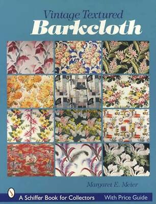 Vintage 1930s-1950s Textiles Collector Guide Textured Barkcloth Fabric w Prices