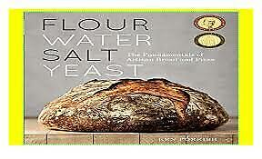 Flour Water Salt Yeast:The Fundamentals of Artisan Bread and Pizza (P.D.F).