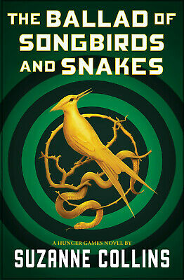 The Ballad of Songbirds and Snakes (Hunger Games, Prequel) ⚡ P.D.F⚡