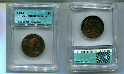 1794 Head Of 1794 Flowing Hair Large Cent Type Coin Icg Vg 10 Details Corroded