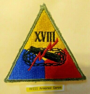 Ww2 Shoulder Patch, 18Th Armored Corps, U.s. Issue *Nice*