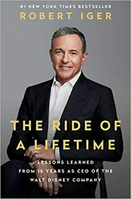 The Ride of a Lifetime by  Robert Iger (2019. Digital)