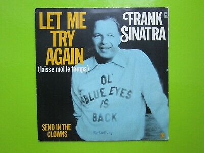 FRANK SINATRA - LET ME TRY AGAIN - SEND IN THE CLOWNS - Vinyle 45t