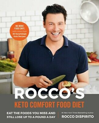 Rocco's Keto Comfort Food Diet: Eat the Foods You Miss and Still Lose Up to a