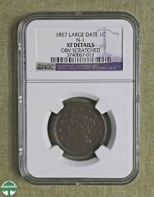 1857 Braided Hair Large Cent N-1 - Ngc Xf Details - Scratched