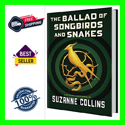The Ballad of Songbirds and Snakes (A Hunger Games Novel Series) P.D.F 2020