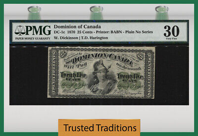 TT DC-1c 1870 DOMINION OF CANADA 25 CENTS PLAIN NO SERIES PMG 30 ENDURING 150YRS