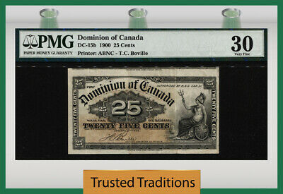 TT DC-15b 1900 DOMINION OF CANADA 25 CENTS PMG 30 1ST TIME OFFER OVER 100+ YRS!