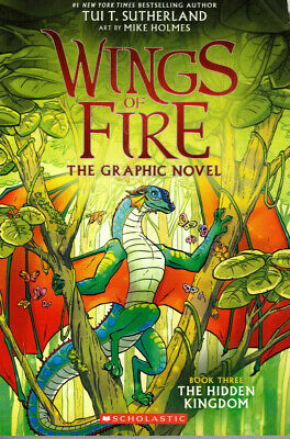 Wings of Fire The Graphic Novel The Hidden Kingdom by Tui T. Sutherland Book