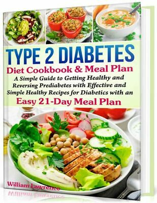Type 2 Diabetes Diet Cookbook & Meal Plan – A Simple Guide to Getting  Eb00k/PDF