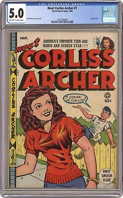 Meet Corliss Archer #1 CGC 5.0 1948 2051360008