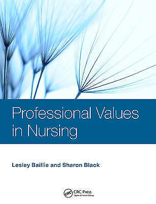 Professional Values in Nursing - 9781444180619