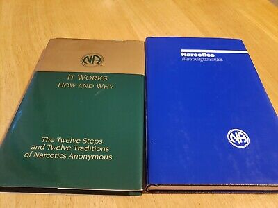 """Narcotics Anonymous 5Th Ed.                  + """" It Works How And Why """""""