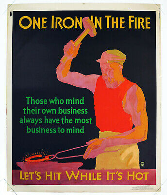 ONE IRON IN THE FIRE, Original Mather Incentive Poster, USA 1929