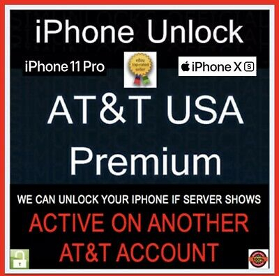PREMIUM FACTORY UNLOCK SERVICE Active on Another Account AT&T IPHONE 11 XS XR X