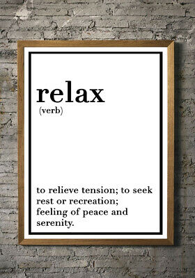 Frame Not Included Relax Definition Print Poster Various Sizes