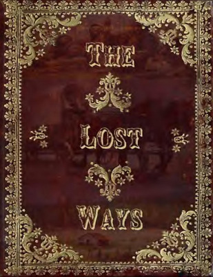 The Lost Ways 2018 3rd Ed by Claude Davis