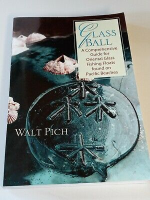 GLASS BALL by Walt Pich 2004 JAPANESE GLASS FLOAT BOOK ID & MARKS ~ Signed copy