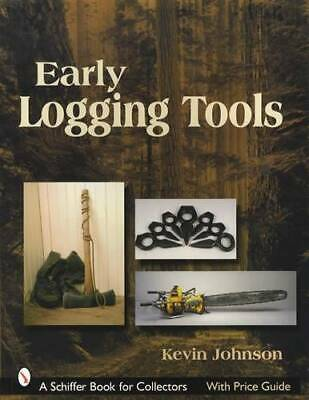 Early Antique Logging Tools Collector ID Reference w Saw Axes Wedges Old Photos