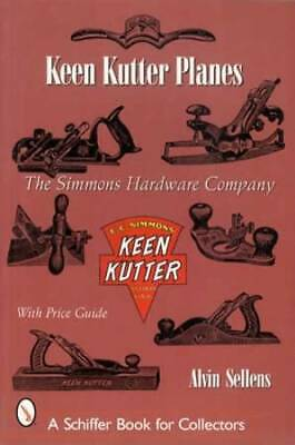 Vintage Keen Kutter by Simmons Hdwe Collector ID Guide c1900s Up incl Planes Etc